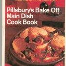 Pillsburys Bake Off Main Dish Cook Book Cookbook Pillsbury Vintage
