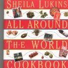 All Around The World Cookbook by Sheila Lukin 1563056364