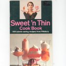 Sweet n Thin Cook Book Cookbook by Pillsbury Vintage