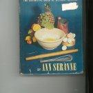 The Complete Book Of Desserts Cookbook by Ann Seranne Vintage