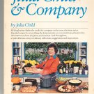 Julia Child And Company Cookbook 0394735323