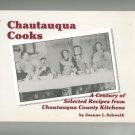 Chautauqua Cooks Cookbook by Joanne L Schweik 0965895548