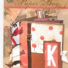 The Paper Bag Book by Kellene Truby Crafts