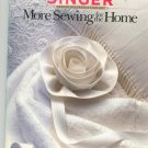 Singer Sewing Reference Library More Sewing For The Home 0865732361