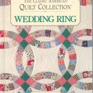 The Classic American Quilt Collection Wedding Ring 0875966837
