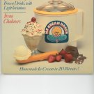 Donvier Ice Cream Cookbook by Irena Chalmers 0941034518