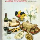 French Cooking For Pleasure Cookbook by Mary Reynolds Vintage