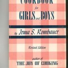 A Cookbook For Girls And Boys by Irma S Rombauer Vintage