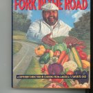 Chef Paul Prudhommes Fork In The Road Cookbook 0688121659