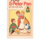 You & Peter Pan In The Kitchen Cookbook Vintage