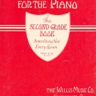 John Thompsons Modern Course For The Piano Second Grade Book Vintage Willis Music Co.