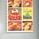 So Quick With New Bisquick Cookbook Betty Crocker Vintage 1967