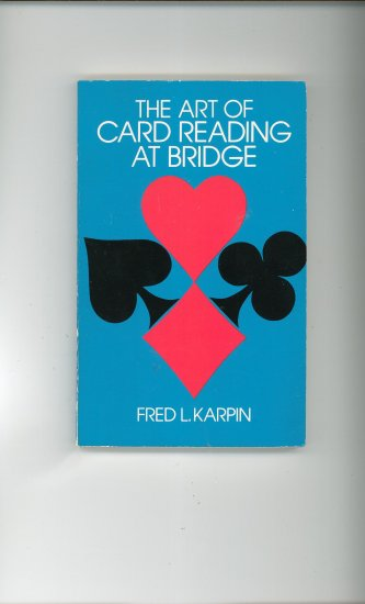 The Art Of Card Reading At Bridge by Fred L Karpin 0486217876 Card Game