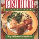 The Eating Well Rush Hour Cookbook 1884943055