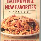 The Eating Well New Favorites Cookbook 188494308x