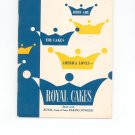 Here Are The Cakes America Loves Cookbook Royal Cakes Vintage 1950