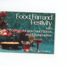 Food Fun And Festivity 2nd Edition Mogen David Wines Recipes / Cookbook Plus