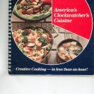 America's Clockwatcher's Cuisine Cookbook R T French 1985