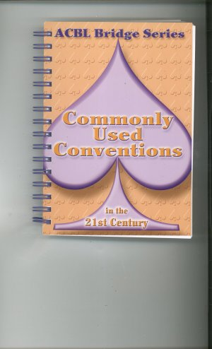 ACBL Bridge Series Commonly Used Conventions In The 21st Century  9780939460960 Card Game