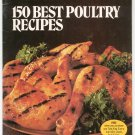 Better Homes and Gardens 150 Best Poultry Recipes Cookbook