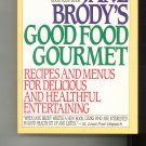 Jane Brody's Good Food Gourmet Cookbook 0553352954
