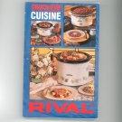 Crock Pot Slow Cooker Cuisine Cookbook by Rival