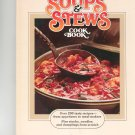 Soups & Stews Cookbook by Better Homes and Gardens 0696004453