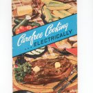 Carefree Cooking Electrically Cokbook and Manual Vintage 1950 Edison Electric