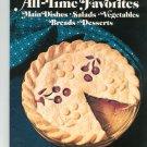 Betty Crocker's All Time Favorites Cookbook 030709913x Breads Desserts Salads Plus