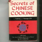 Secrets Of Chinese Cooking Cookbook by Tsuifeng & Hsiangju Lin Vintage 1960