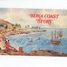 Kona Coast Story by William T. & Sara J. Rice Hawaii Vintage 1974