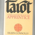 Tarot Handbook For The Apprentice by Eileen Connolly First Edition Vintage 0878770453