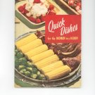 Quick Dishes For The Woman In A Hurry Cookbook # 101 by Culinary Arts Institute Vintage Item