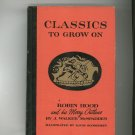 Vintage Robin Hood and his Merry Otlaws J. Walker McSpadden Classics To Grow On