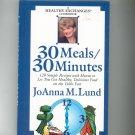 30 Meals 30 Minutes Cookbook by Jo Anna M. Lund 0399523235