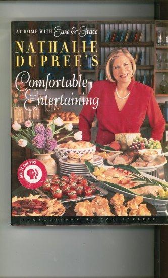 Nathalie Dupree's Comfortable Entertaining Cookbook 0670878855