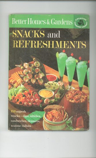 Better Homes & Gardens Snacks & Refreshments Cookbook