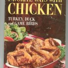 Better Homes & Gardens Favorite Ways With Chicken Turkey Duck Game Birds Cookbook Vintage