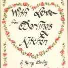 With Love From Darling's Kitchen Cookbook Renny Darling  093044017x