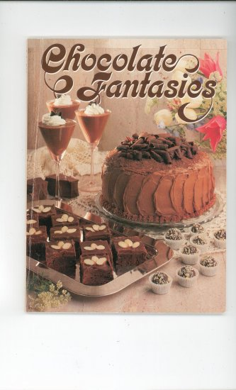 Chocolate Fantasies Cookbook 0848708164