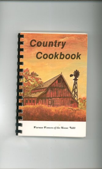 Country Cookbook Regional Warsaw Women of the Moose # 680 New York