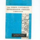 Your Norge Customatic Refrigerator Freezer Combination Manual & Cookbook Vintage