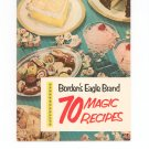 Bordens Eagle Brand 70 Magic Recipes Cookbook Vintage