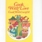 Cooking With Love Cookbook Mazola Corn Oil Vintage 1971