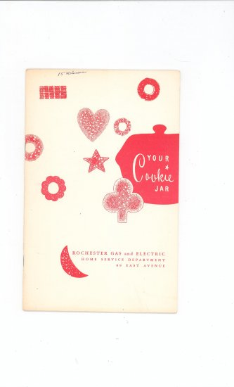 Your Cookie Jar Cookbook by Rochester Gas & Electric Company Vintage Regional New York