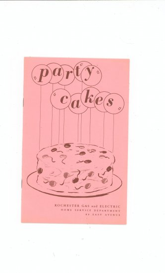Party Cakes Cookbook Regional New York Rochester Gas & Electric RGE