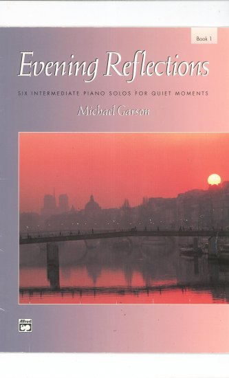 Evening Reflections Book 1 by Michael Garson Piano Solos
