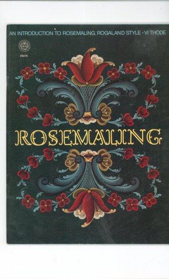 Rosemaling  Vintage 1978 Zim's Creative Craft Book Rogaland Style VI Thode