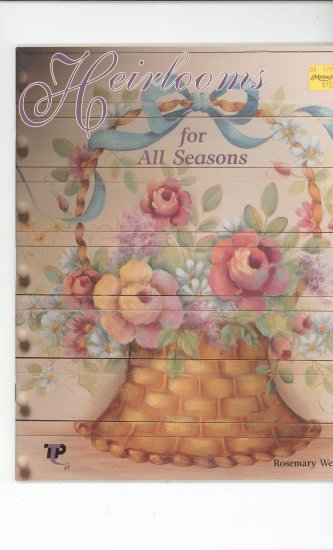 Heirloom's For All Seasons by Rosemary West Craft Book