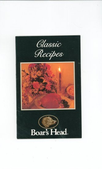 Classic Recipes Boars Head Cookbook